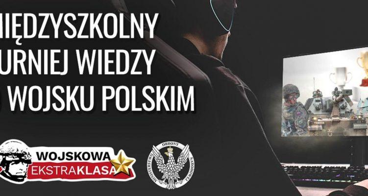 """Międzyszkolny Turniej Wiedzy o Wojsku Polskim """"EkstraKLASA Wojskowa"""""""